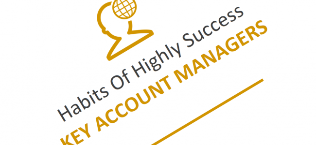 9 Habits of Highly Successful Key Account Managers
