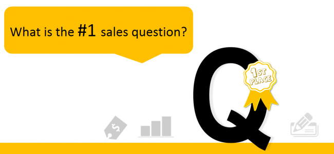 In Search Of The Number 1 Sales Question